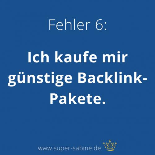 SEO-Fehler 6 - Backlinks kaufen