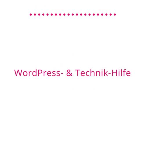 WordPress- & Technik-Hilfe